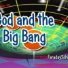 God and the Big Bang
